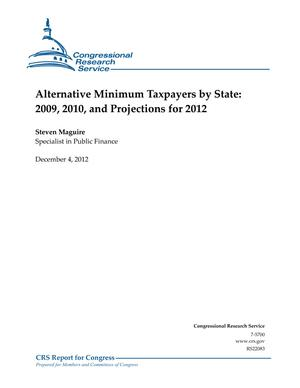 Alternative Minimum Taxpayers by State: 2009, 2010, and Projections for 2012