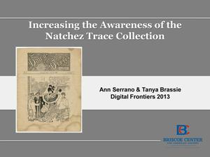 Primary view of object titled 'Increasing the Awareness of the Natchez Trace Collection'.
