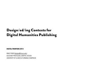 Design/ed/ing Contexts for Digital Humanities Publishing