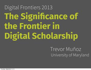 Primary view of object titled 'The Significance of the Frontier in Digital Scholarship'.
