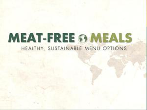 Primary view of object titled 'Meat-Free Meals: Healthy, Sustainable Menu Options'.