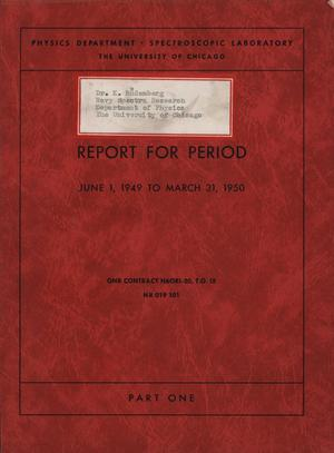 University of Chicago Spectroscopic Laboratory Annual Report: June 1, 1949 - March 31, 1950, Part 1