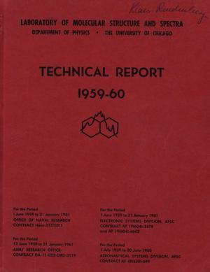 Primary view of object titled 'University of Chicago Laboratory of Molecular Structure and Spectra Technical Report: 1959-1960'.
