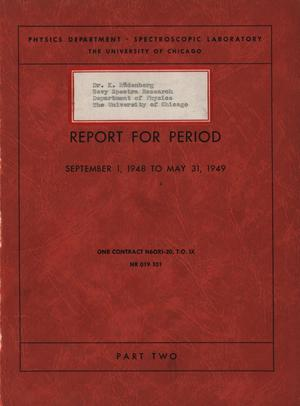 Primary view of object titled 'University of Chicago Spectroscopic Laboratory Annual Report: September 1, 1948 - May 31, 1949, Part 2'.
