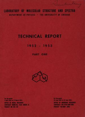 Primary view of object titled 'University of Chicago Laboratory of Molecular Structure and Spectra Technical Report: 1952-1953, Part 1'.