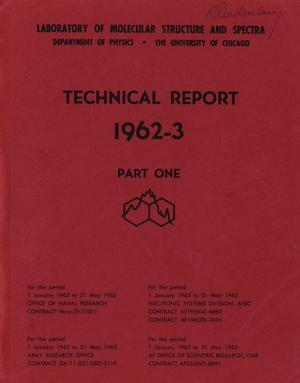 Primary view of object titled 'University of Chicago Laboratory of Molecular Structure and Spectra Technical Report: 1962-1963, Part 1'.