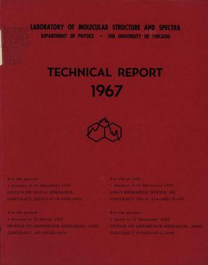 Primary view of object titled 'University of Chicago Laboratory of Molecular Structure and Spectra Technical Report: 1967'.