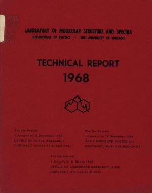 Primary view of object titled 'University of Chicago Laboratory of Molecular Structure and Spectra Technical Report: 1968'.