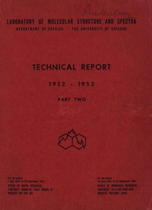 Primary view of object titled 'University of Chicago Laboratory of Molecular Structure and Spectra Technical Report: 1952-1953, Part 2'.