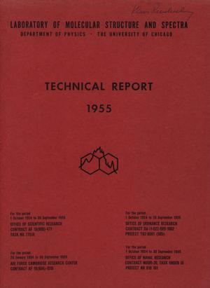University of Chicago Laboratory of Molecular Structure and Spectra Technical Report: 1955