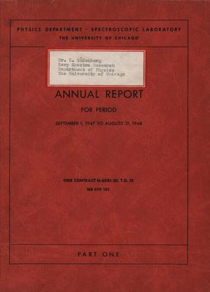 Primary view of object titled 'University of Chicago Spectroscopic Laboratory Annual Report: September 1, 1947 - August 31, 1948, Part 1'.