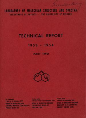 University of Chicago Laboratory of Molecular Structure and Spectra Technical Report: 1953-1954, Part 2