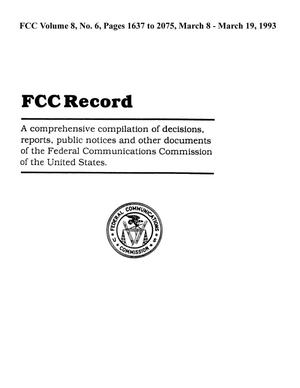 Primary view of object titled 'FCC Record, Volume 8, No. 6, Pages 1637 to 2075, March 8 - March 19, 1993'.