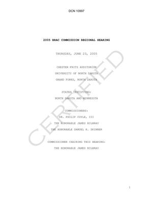 Primary view of object titled 'BRAC Hearing Transcript - Grand Forks Regional Hearing (23 Jun 05)'.