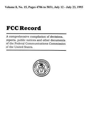 FCC Record, Volume 8, No. 15, Pages 4706 to 5031, July 12 - July 23, 1993