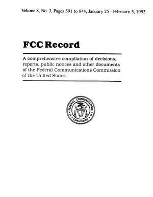 Primary view of object titled 'FCC Record, Volume 08, No. 3, Pages 591 to 844, January 25 - February 5, 1993'.