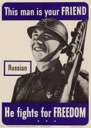 This man is your friend : Russian : he fights for freedom.