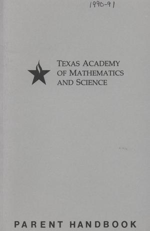 Primary view of object titled 'Texas Academy of Mathematics and Science Parent Handbook, 1990-1991'.