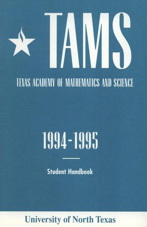 Primary view of object titled 'Texas Academy of Mathematics and Science Student Handbook 1994-1995'.