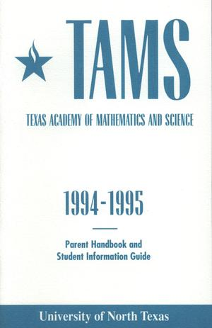 Primary view of object titled 'Texas Academy of Mathematics and Science Parent Handbook and Student Information Guide, 1994-1995'.