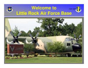 Primary view of object titled 'Base Input - Visit to Little Rock AFB, AR Briefing Files on CD -'.