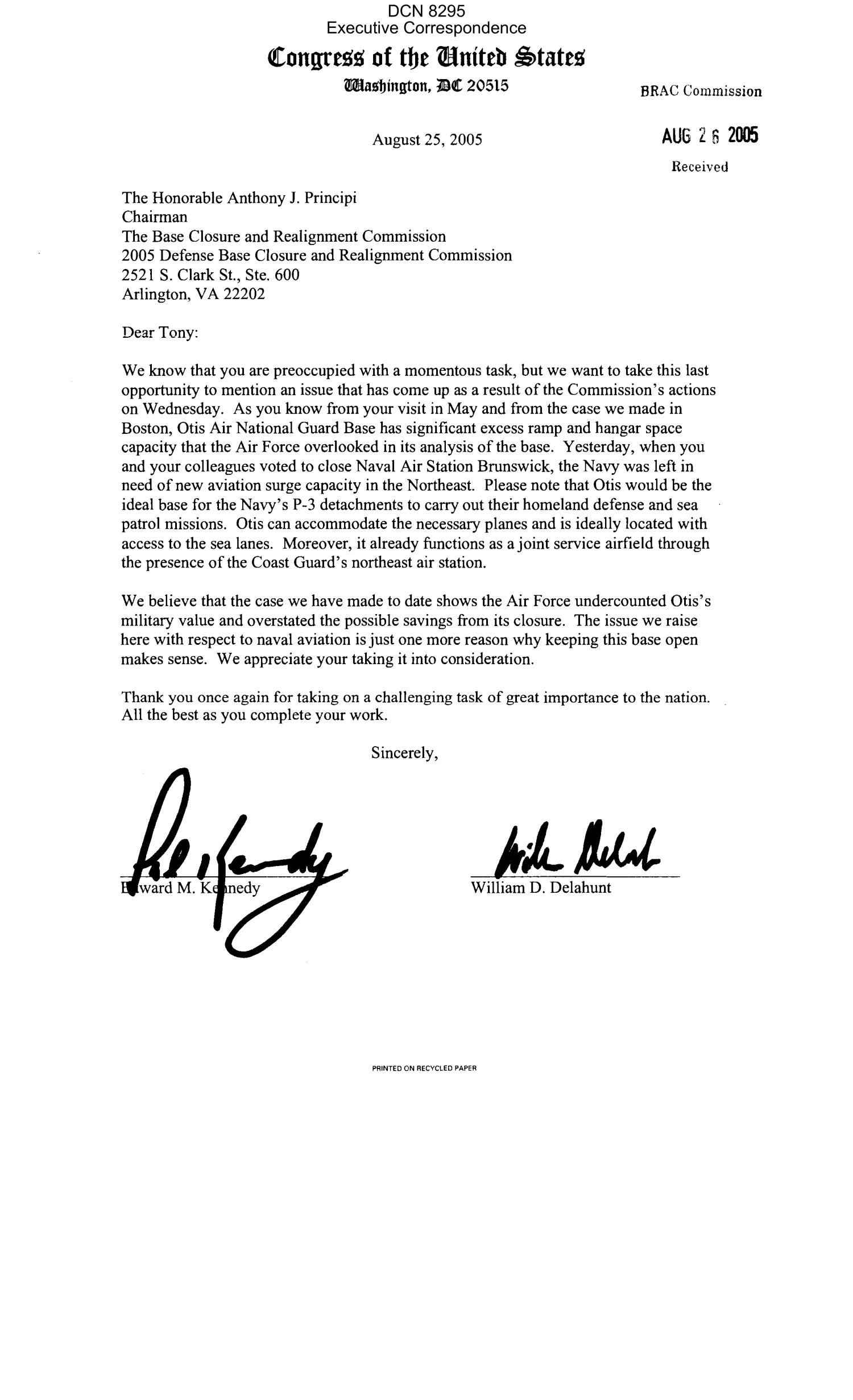 Executive Correspondence – Letter dtd 08/25/05 to Chairman Principi and all the Commissioners from MA Senator Edward Kennedy and Representative Delahunt (MA, 10th)                                                                                                      [Sequence #]: 1 of 9