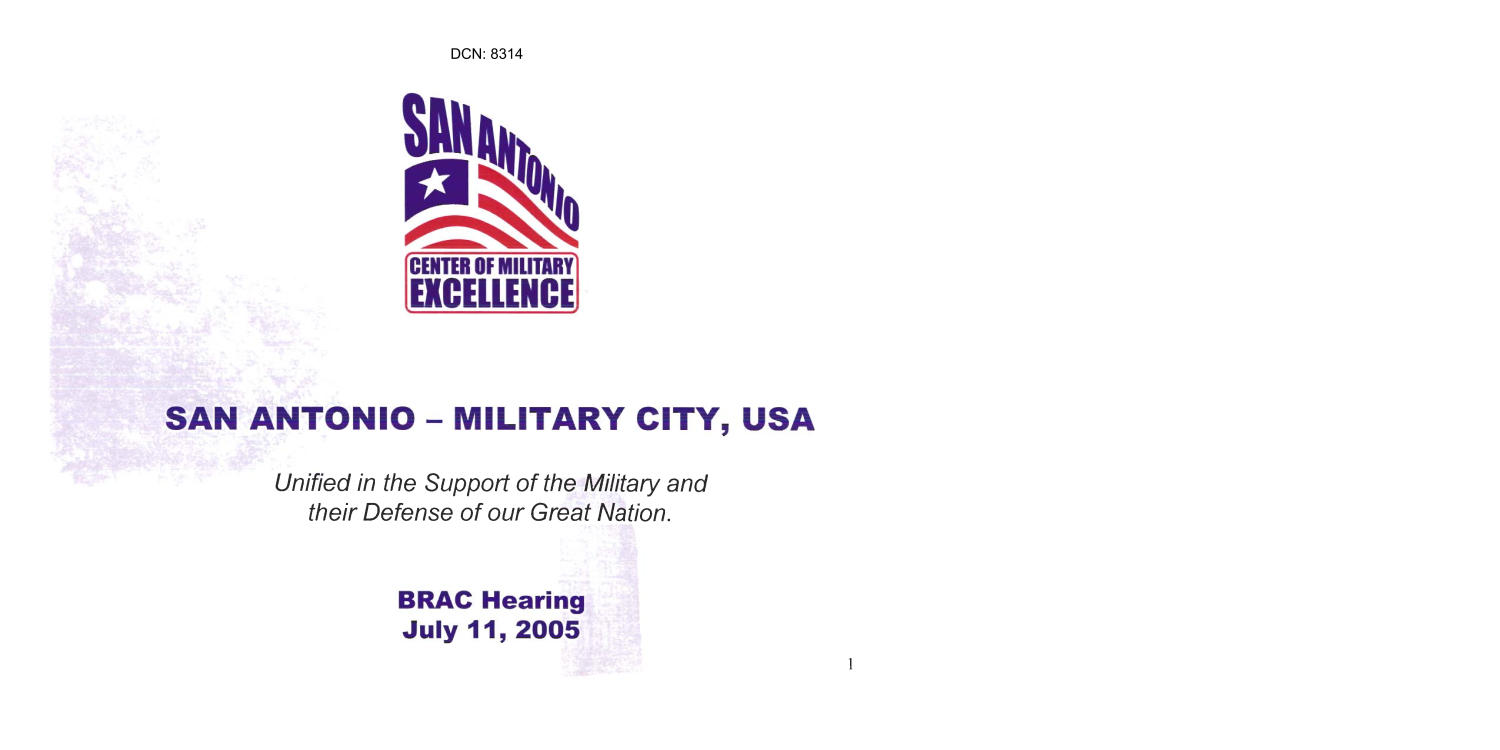 State Input - San Antonio - Military City, USA Presentation - Regional Hearing 7/11/05 -                                                                                                      [Sequence #]: 1 of 27