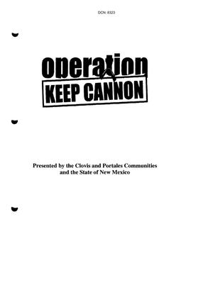 Primary view of object titled 'Community Input - Operation Keep Cannon Alternatives to the Recommended Closure - Submitted on July 15, 2005'.