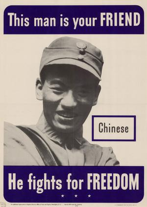This man is your friend : Chinese : he fights for freedom.