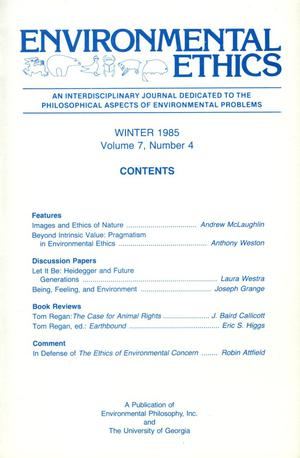 Primary view of object titled 'Environmental Ethics, Volume 7, Number 4, Winter 1985'.
