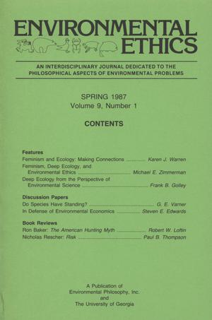 Primary view of object titled 'Environmental Ethics, Volume 9, Number 1, Spring 1987'.