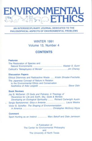 Primary view of object titled 'Environmental Ethics, Volume 13, Number 4, Winter 1991'.