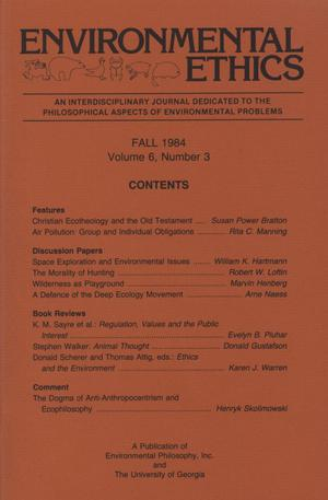 Primary view of object titled 'Environmental Ethics, Volume 6, Number 3, Fall 1984'.