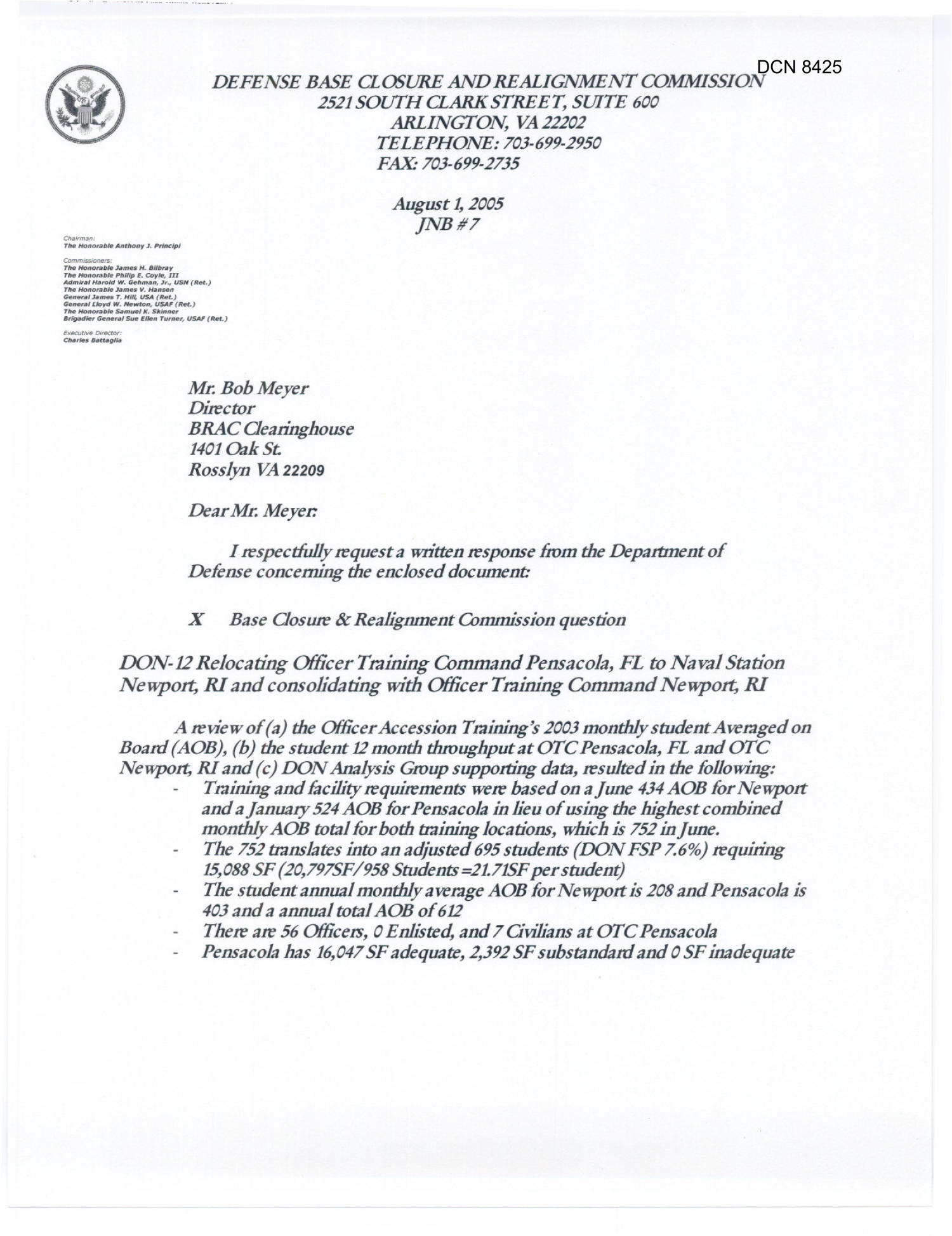 Department of Defense Clearinghouse Response: DoD Clearinghouse Response to a letter from the BRAC Commission regarding consolidating Officer Training from Pensacola, FL to Naval Station Newport, RI                                                                                                      [Sequence #]: 1 of 4
