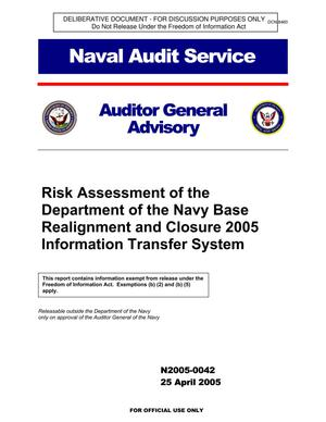 Primary view of object titled 'Risk Assessment of the Department of the Navy Base Realignment and Closure 2005 Information Transfer System'.