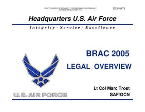 Primary view of object titled 'Air Force Briefing entitled BRAC 2005 Legal Overview'.