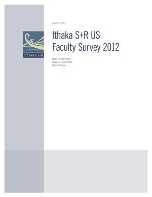 Primary view of object titled 'The Ithaka S+R US Faculty Survey 2012'.