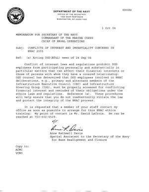 Primary view of object titled 'Memorandum for SECNAV Commandant of the Marine Corp Chief of Naval Operations - CONFLICTS OF INTEREST AND IMPARTIALITY CONCERNS IN BRAC 2005'.