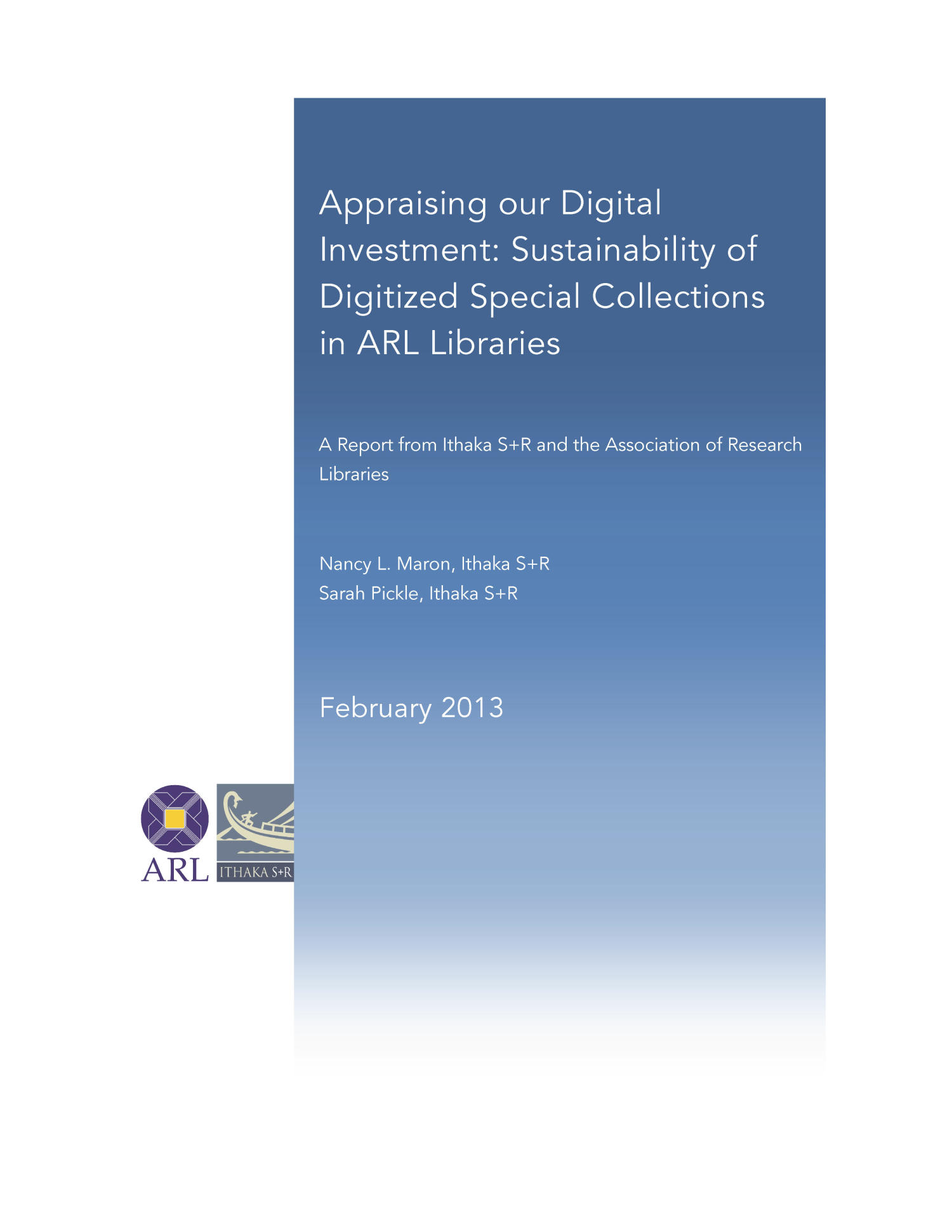 Appraising our digital investment : sustainability of digitized special collections in ARL libraries                                                                                                      Title Page