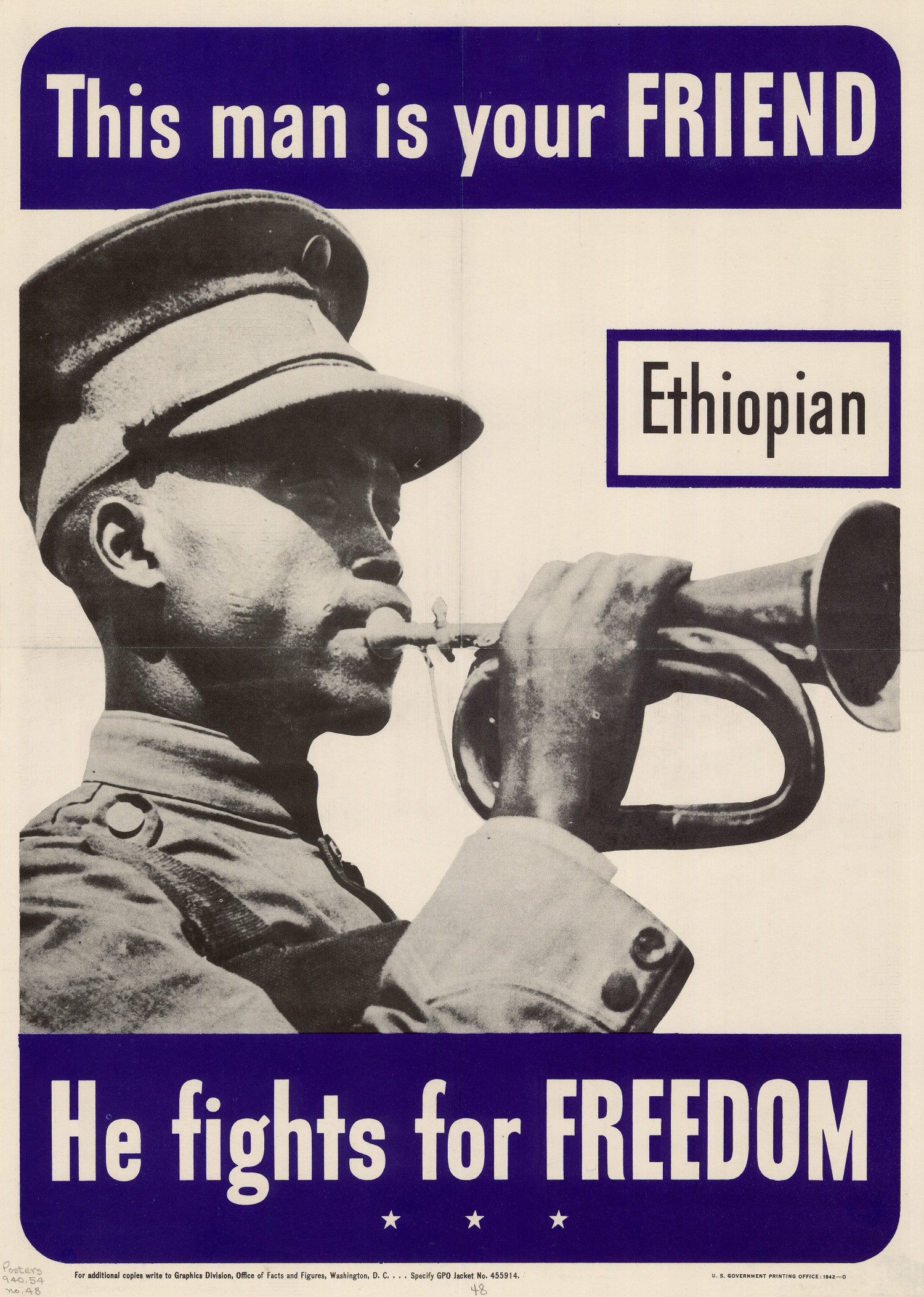 This man is your friend : Ethiopian : he fights for freedom.                                                                                                      [Sequence #]: 1 of 1
