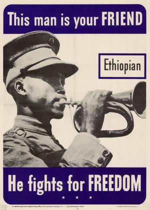 Primary view of object titled 'This man is your friend : Ethiopian : he fights for freedom.'.