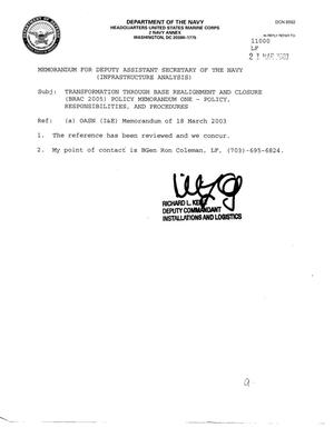 Primary view of object titled 'Memorandum for Deputy Assistant Secretary of the Navy - Transformation Through BRAC 2005 Policy Memo One - Policy, Responsibilities and Procedures'.