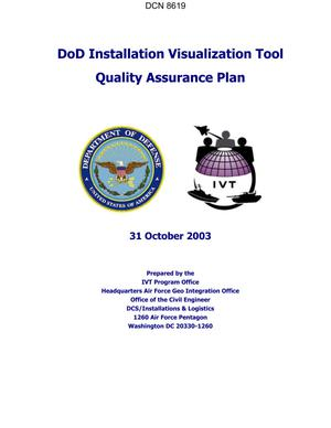 Primary view of object titled 'DoD Installation Visualization Tool Quality Assurance Plan dtd 31 October 2003.'.