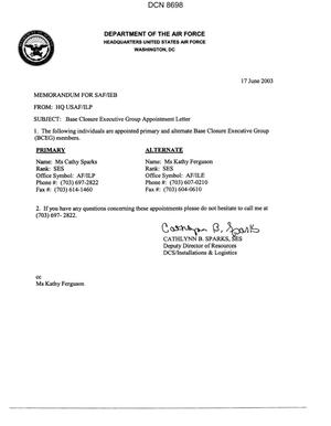 Primary view of object titled 'Memorandum dtd 06/17/03 from Cathlynn Sparks, SES Deputy Director of Resources DCS/Installations & Logistics (HQ USAF/ILP) to SAF/IEB'.