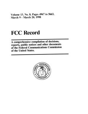 Primary view of object titled 'FCC Record, Volume 13, No. 8, Pages 4967 to 5663, March 9 - March 20, 1998'.