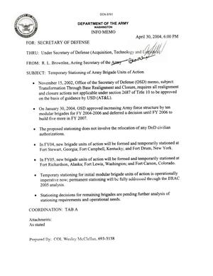 "Primary view of object titled 'Dept of the Army Force Structure - Info Memo, ""Temporary Stationing of Army Brigade Units of Action"" (30 Apr 04)'."