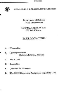 Primary view of object titled 'Washington DC Hearing Book, DOD Final Presentation dtd 20 August 2005'.