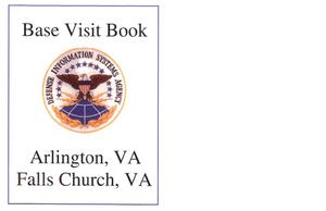 Primary view of object titled 'DA5 Base Visit Book Defense Agencies Leased Space - VA (DISA)'.