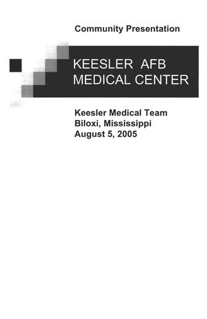 Primary view of object titled 'AF-K Community Presentation Keesler AF Med Center MS'.