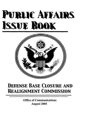 Primary view of object titled 'BRAC  Public Affairs Issue Book Office of Communications Commissioner's Issue Book'.